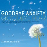 Goodbye Anxiety, Goodbye Fear - DIGITAL DOWNLOAD