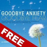 "FREE DIGITAL DOWNLOAD - Breath Meditation Release - From ""Goodbye Anxiety Goodbye Fear"""